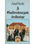 A Guldenburgok öröksége - Axel Rode