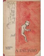 A faljáró (dedikált) - Aymé, Marcel