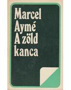 A zöld kanca - Aymé, Marcel