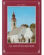 Az 1000 éves Kenese - Kis András