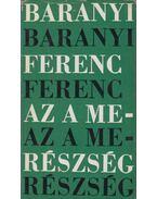 Az a merészség (aláírt) - Baranyi Ferenc