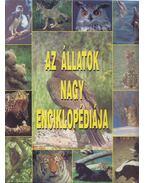 Az állatok nagy enciklopédiája - Mesterházyné Egenhoffer Olga, Nagy Miklós