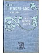 Az eleven kulcs - Kabos Ede