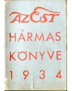 Az Est hármas könyve 1934 - Dernői Kocsis László, Mihályfi Ernő, Szabó Lőrinc