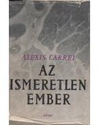 Az ismeretlen Ember - Carrel, Alexis