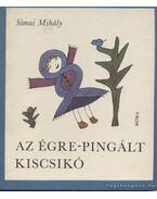 Az égre-pingált kiscsikó - Simai Mihály