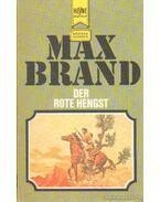 Der Rote Hengst - Brand, Max