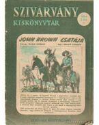 John Brown csatája - Makai György