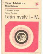 Latin nyelv I-IV. - Katona Rezsőné, N. HORVÁTH MARGIT