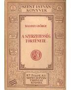 A szerzetesség története - Balanyi György