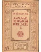 A magyar irodalom története II. - Dr. Bánhegyi Jób