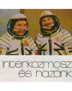 Interkozmosz és hazánk (mini) - B. Fábri Magda