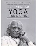 Yoga for Sports: A Journey Towards Health And Healing - B.K.S. Iyengar