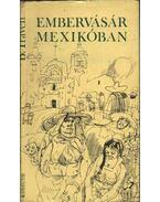 Embervásár Mexikóban - B. Traven