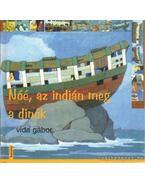 Nóé, az indián meg a dínók - Vida Gábor