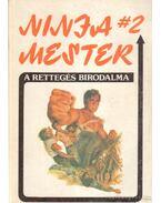 Ninja mester I-III. - Barker, Wade