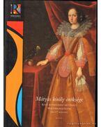 Mátyás király öröksége I-II. - Mikó Árpád, Verő Mária