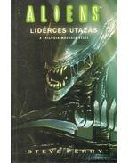 Aliens I-III. - Perry, Steve