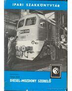 Diesel-mozdony szerelő - Varga Jenő
