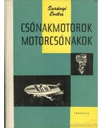 Csónakmotorok, motorcsónakok - Surányi Endre