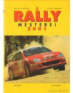 A Rally mesterei 2001 - Dávid Sándor, Bálint Richárd