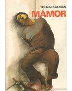 Mámor - Tolnai Kálmán