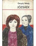 Józsáék - Gergely Mihály