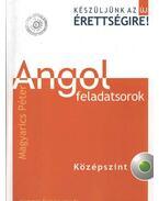 Angol feladatsorok középszint - CD melléklettel - Magyarics Péter