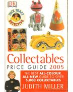 Collcetables Price Guide 2005 - Hill, Mark, Judith Miller