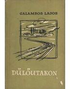 Dűlőutakon - Galambos Lajos