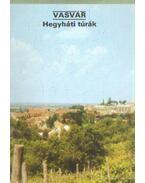 Vasvár - Hegyháti túrák - Temesi Ida