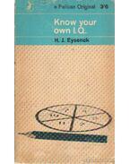 Know your own I. Q. - Eysenck, Hans. J.