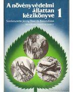 A növényvédelmi állattan kézikönyve I-II. kötet - Balázs Klára, Jermy Tibor