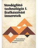 Vendéglátó technológia I-II. - Pető Gyula