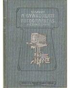A gyakorlati fotografozás kézikönyve - Schmindt, F.