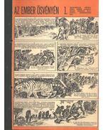 Az ember ösvényén 1. (Füles 1970. 33-36. szám 1-4. rész) - Vörös Károly