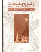 Transition with contradictions - Tóth Gy. László, Schmidt Mária