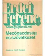 Mezőgazdaság és szövetkezet - Erdei Ferenc