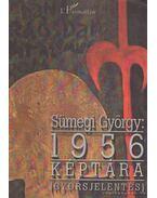 1956 Képtára - Sümegi György