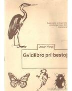 Gvidlibro pri bestoj - Varga Zoltán
