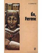 Én, Ferenc - Carretto,Carlo