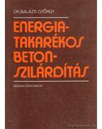 Energiatakarékos betonszilárdítás - Dr. Balázs György