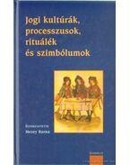 Jogi kultúra, processzusok, rituálék és szimbólumok - Mezey Barna