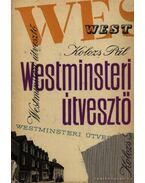 Westminsteri útvesztő - Kolozs Pál