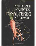 Kertészeti növények fonálféreg kártevői - Farkas Károly, Andrássy István, dr.
