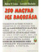 250 magyar ige ragozása - Szendrő Borbála, Mohai V. Lajos
