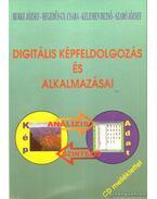 Digitális képfeldolgozás és alkalmazásai - Berke József, Hegedűs Gy. Csaba, Kelemen Dezső, Szabó József