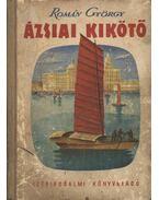 Ázsiai kikötő - Román György