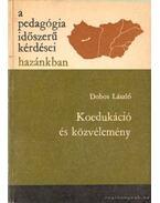 Koedukáció és közvélemény - Dobos László