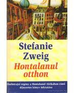 Hontalanul otthon - Stefanie Zweig